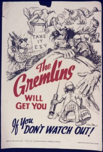 Don't Fall for Those Gremlins!