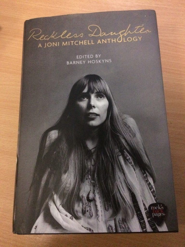 Reckless Daughter A Joni Mitchell Anthology
