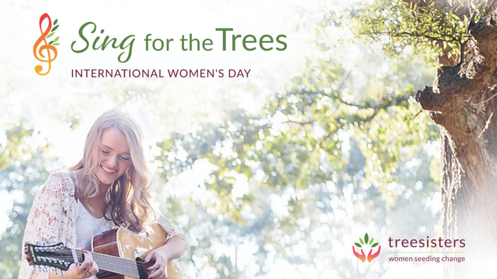 Treesisters Sing for the Trees on International Women's Day